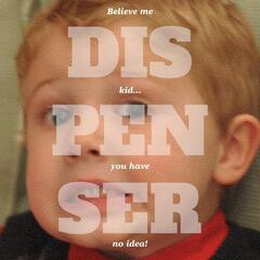 Believe Me Kid... You Have No Idea!