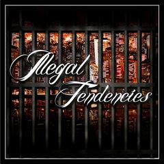 Illegal Tendencies