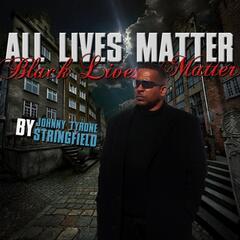 All Lives Matter (Black Lives Matter)