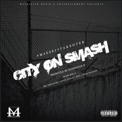 City On Smash (feat. Mr. Treasure, John Curly, Hec & Free Hansen)