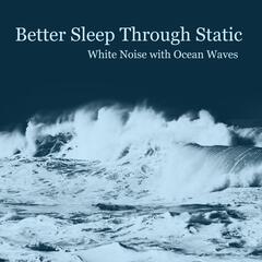 White Noise With Ocean Waves