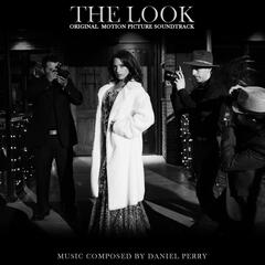 The Look (Original Motion Picture Soundtrack)
