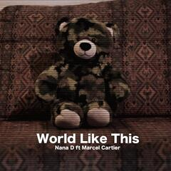 World Like This (feat. Marcel Cartier)