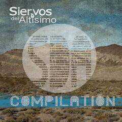Siervos del Altísimo Compilation