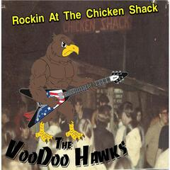 Rockin At the Chicken Shack