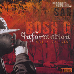 Information Stop Talkin'