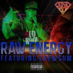 Raw Energy (feat. Grewsum)