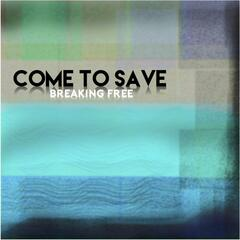 Come to Save
