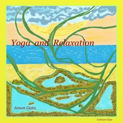 Yoga and Relaxation