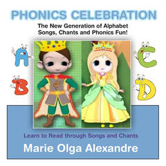 Phonics Celebration: The New Generation of Alphabet Songs, Chants, and Phonics Fun!