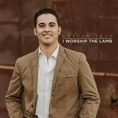 I Worship the Lamb