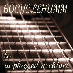 Unplugged Archives Ts