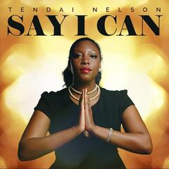 Say I Can