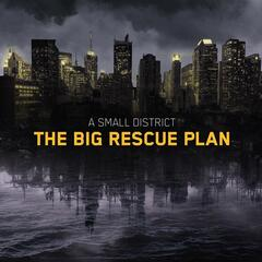 The Big Rescue Plan