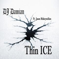Thin Ice (feat. Jason Maksymilian)