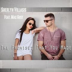 Promises That You Made (feat. Max Gust)