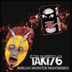 Analog Monster Nightmares