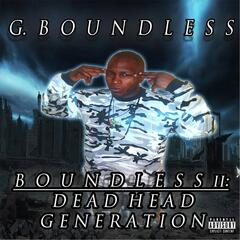Boundless II: Dead Head Generation