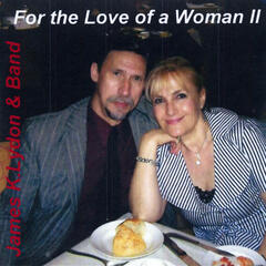 For the Love of a Woman II
