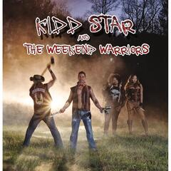 Kidd Star & The Weekend Warriors