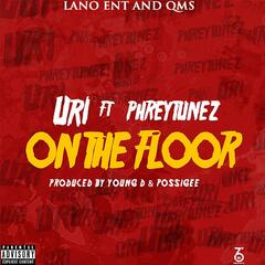 On the Floor (feat. Phreytunez)