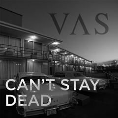 Can't Stay Dead