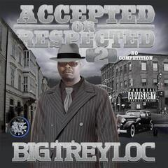 Accepted or Respected 2