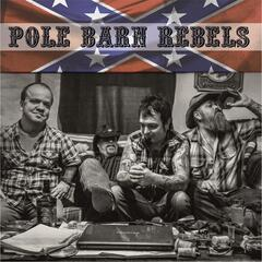 Pole Barn Rebels