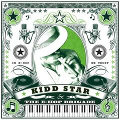 Kidd Star & the E-Hop Brigade