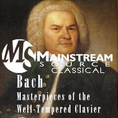 Bach Masterpieces of the Well-Tempered Clavier