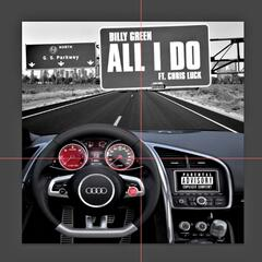 All I Do (feat. Chris Luck)