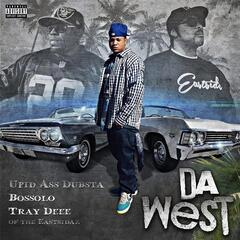 Da West (feat. Bossolo & Tray Deee)