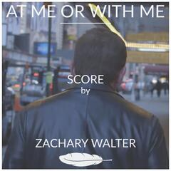At Me or with Me (Short Film Soundtrack)