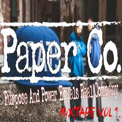 Purpose and Power Equals Real Company Mixtape Vol. 1