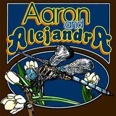 Aaron and Alejandra