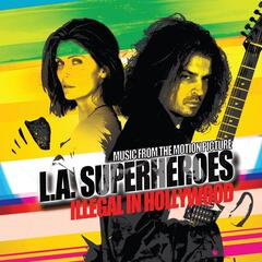 L.A. Superheroes (Music from the Motion Picture)