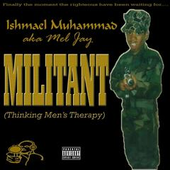 Militant (Thinking Men's Therapy)