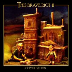 This Brave Riot II