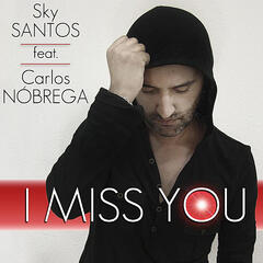I Miss You (feat. Carlos Nóbrega)