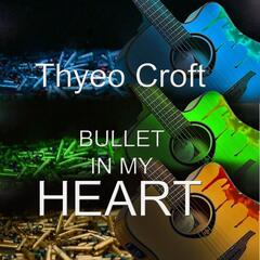 Bullet in My Heart