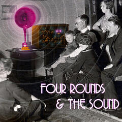 Four Rounds & the Sound - EP