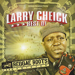Best of Larry Cheick