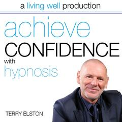 Achieve Confidence With Hypnosis
