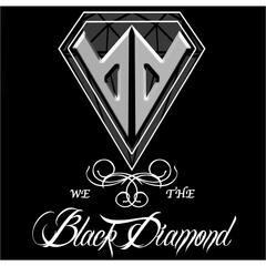 We the Black Diamond