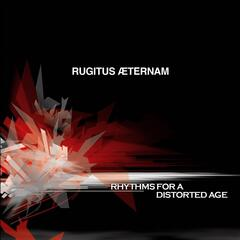 Rhythms for a Distorted Age