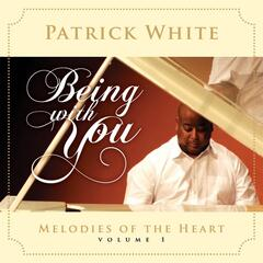 Melodies of the Heart, Vol. 1: Being With You