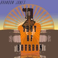 Shot of Bourbon