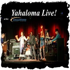 Yahaloma Live At the Englewood Event Center!