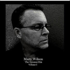 The Greatest Hits of Marty Wilson, Vol. I