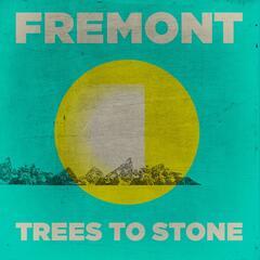 Trees to Stone